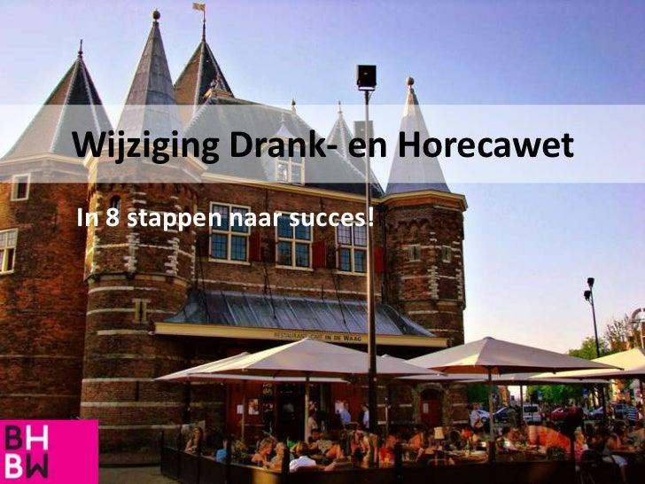 Stappenplan wijziging Drank- en Horecawet BHBW