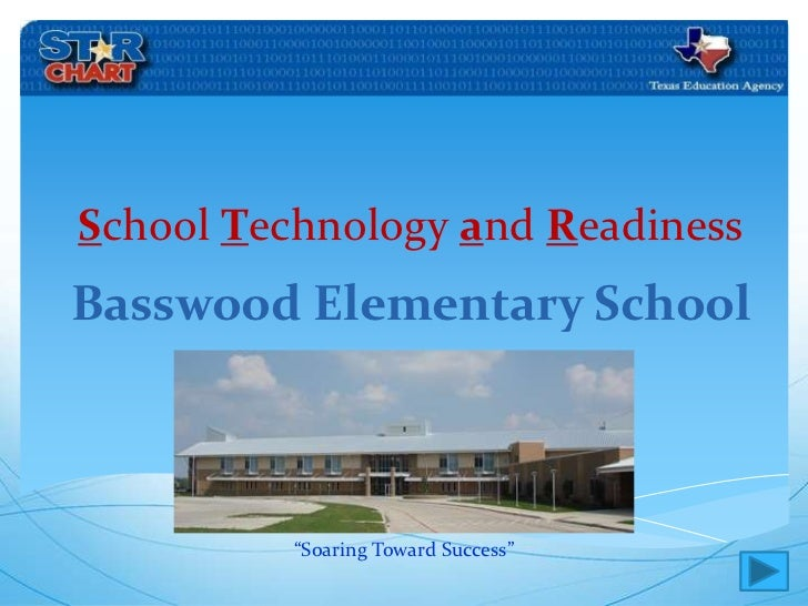 """School Technology and Readiness<br />Basswood Elementary School<br />""""Soaring Toward Success""""<br />"""