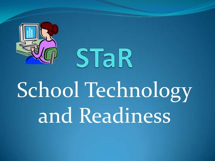 School Technology  and Readiness