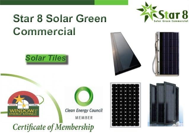Star 8 Solar Green Commercial Star 8 Solar Green Commercial Solar Tiles