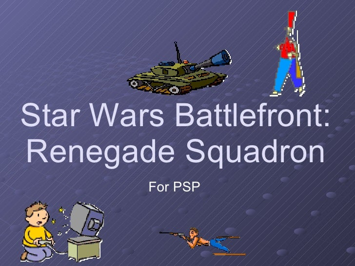 Star Wars Battlefront: Renegade Squadron For PSP
