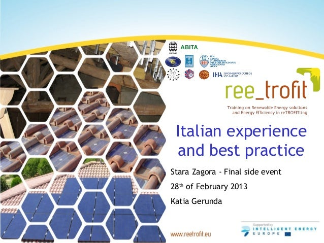 Italian experience  and best practiceStara Zagora - Final side event28th of February 2013Katia Gerunda