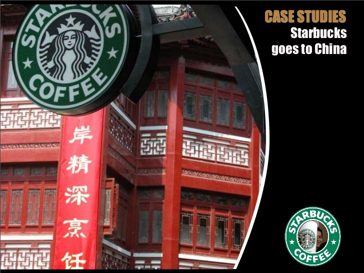 starbucks strategy in china The secret to starbucks' brand success  one good example is its expansion into china – how did it manage to launch so successfully in a culture of primarily .