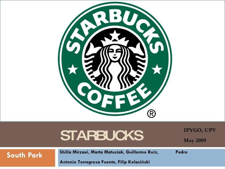 STARBUCKS South Park Shilla Mirzaei, Marta Matusiak, Guillermo Ruiz,  Pedro Antonio Torregrosa Fuente, Filip Kolasiński   ...