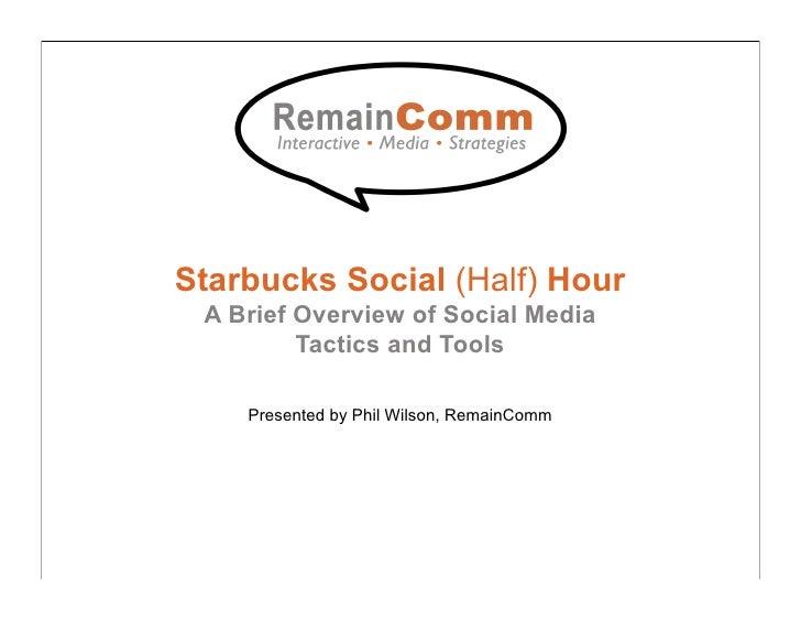 Starbucks Social (half) Hour