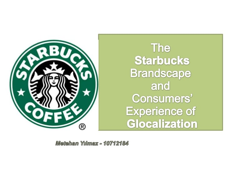 Objectives              What's Glocalization ?              Why people go Starbucks ?              Local Café's conditi...