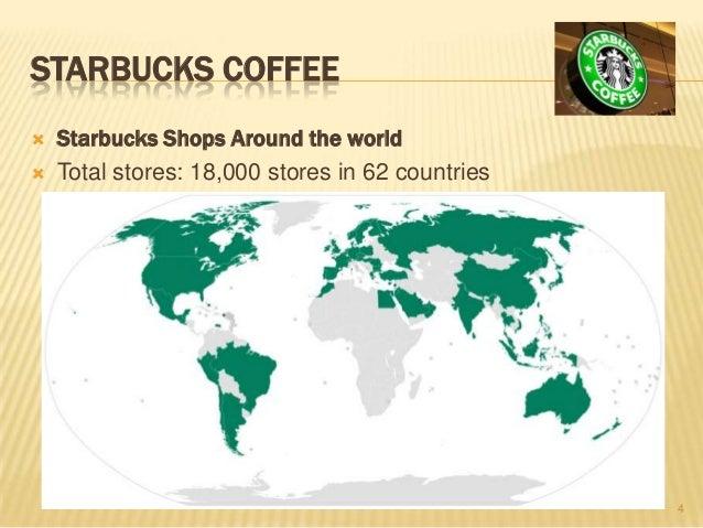 Starbucks coffee for Starbucks in the world