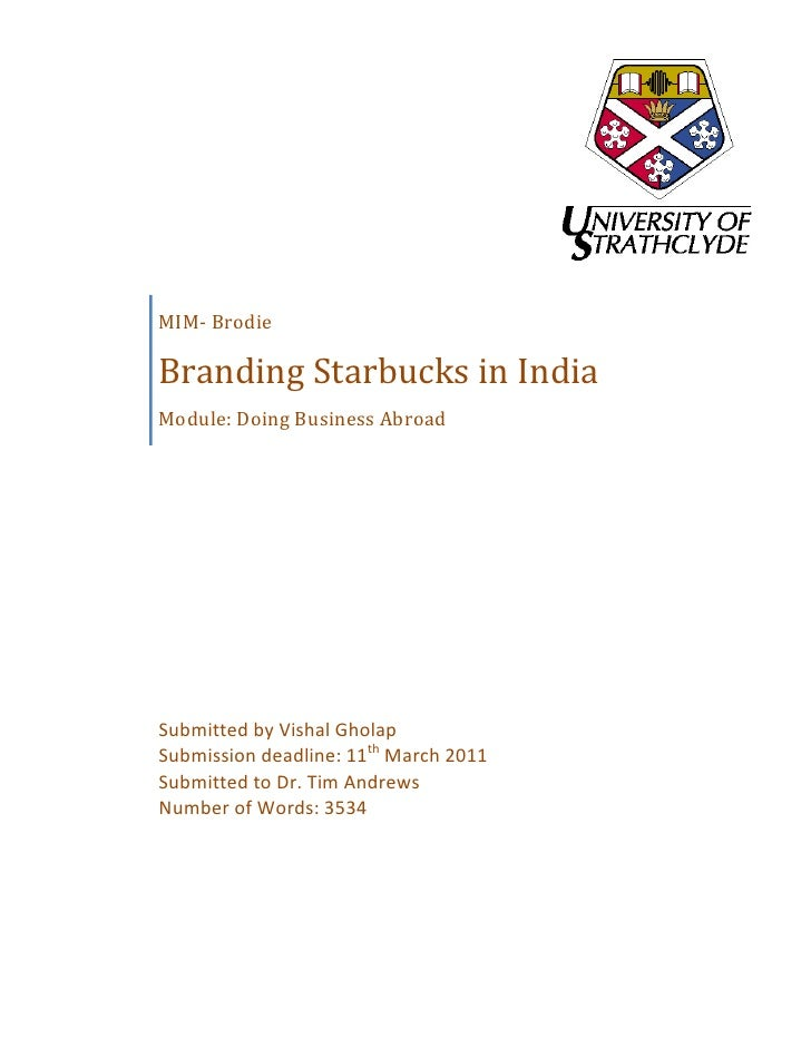MIM-‐ Brodie        Branding Starbucks in India        Module:...