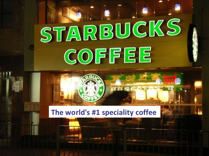 case study starbucks international marketing environment
