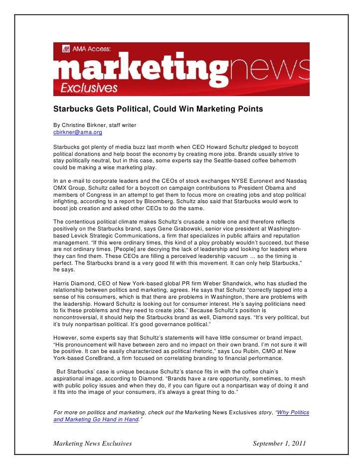 Starbucks Gets Political, Could Win Marketing PointsBy Christine Birkner, staff writercbirkner@ama.orgStarbucks got plenty...