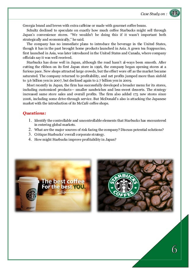case study starbucks selling coffee in the land of tea The future of starbucks donuts or panera bread, which sell reasonable coffee for ‐ other beverages apart from starbucks coffee and tea.