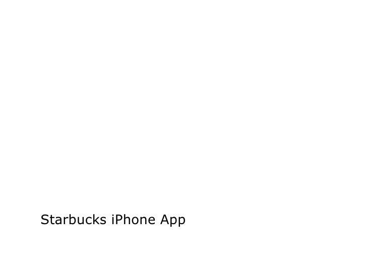Starbucks I Phone App