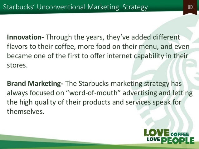 the case study of starbucks marketing essay The marketing strategy of starbucks and its effectiveness marketing essay  case study is regarded as most convenient research methodology to review the marketing effectiveness of.
