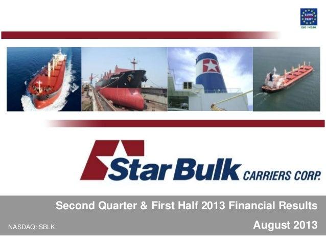 NASDAQ: SBLK August 2013 Second Quarter & First Half 2013 Financial Results