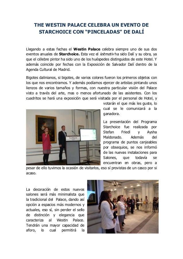 """THE WESTIN PALACE CELEBRA UN EVENTO DESTARCHOICE CON """"PINCELADAS"""" DE DALÍLlegando a estas fechas el Westin Palace celebra ..."""