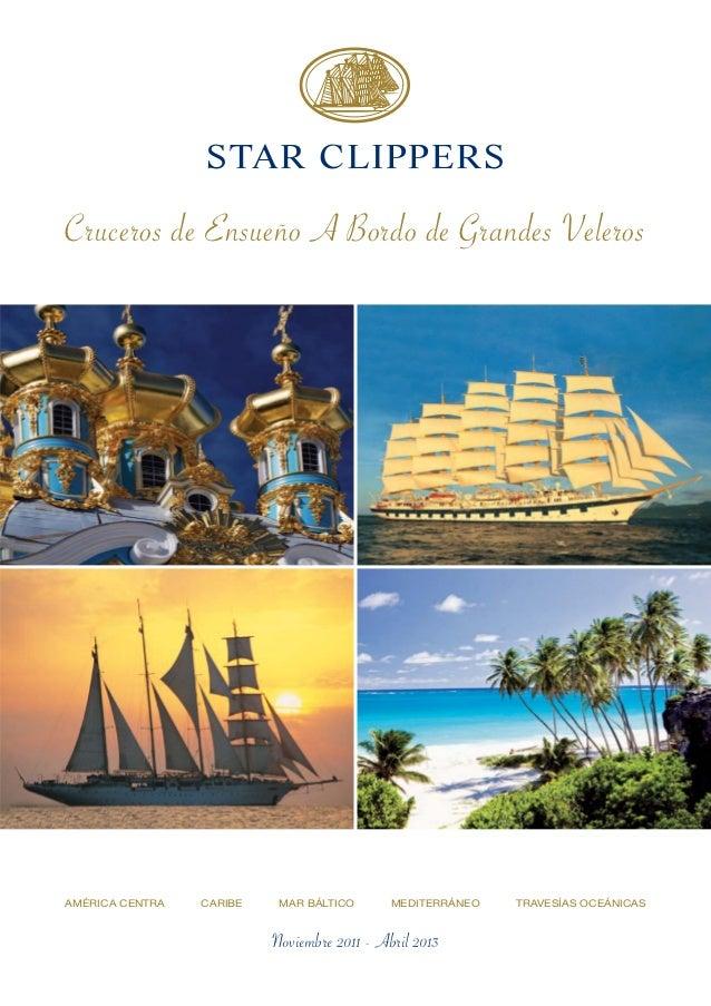 STAR CLIPPERSCruceros de Ensueño A Bordo de Grandes VelerosAMÉRICA CENTRA   CARIBE    MAR BÁLTICO       MEDITERRÁNEO   TRA...