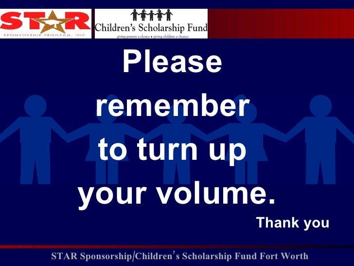<ul><li>Please  </li></ul><ul><li>remember  </li></ul><ul><li>to turn up  </li></ul><ul><li>your volume. </li></ul><ul><li...
