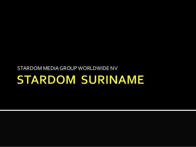 Stardom suriname  presentation