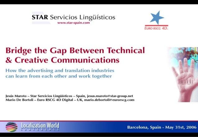 Bridge the gap between technical and creative communications