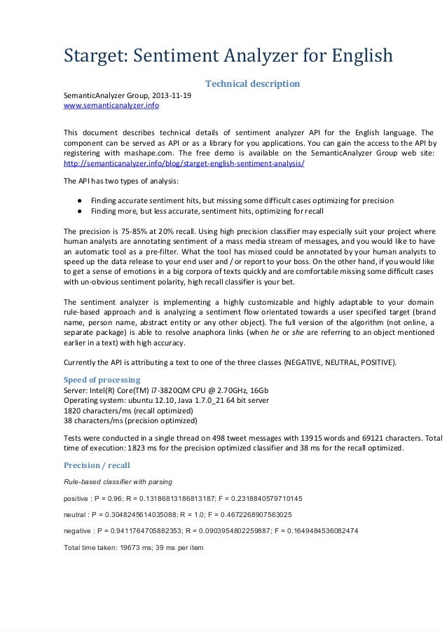 Starget: Sentiment Analyzer for English Technical description SemanticAnalyzer Group, 2013-11-19 www.semanticanalyzer.info...