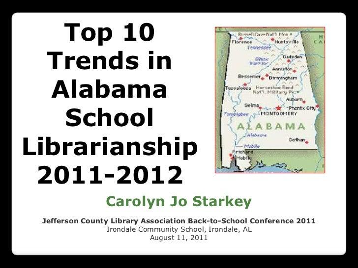 Top 10 Trends in Alabama School Librarianship 2011-2012