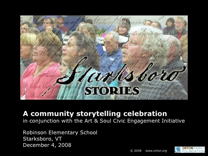 A community storytelling celebration  in conjunction with the Art & Soul Civic Engagement Initiative Robinson Elementary S...