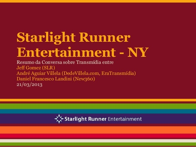 Starlight Runner Entertainment - NY