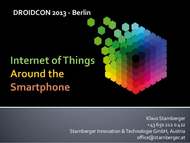 DROIDCON 2013 - Berlin                                                  Klaus Starnberger                                 ...