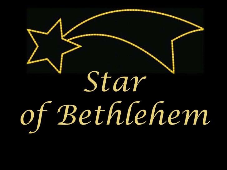 Star <br />of Bethlehem<br />
