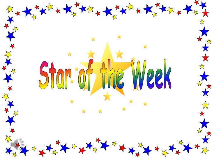 Star of the week presentation.27.10.11pptx