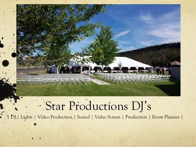 Star Productions DJ's | DJ | Lights | Video Production | Sound | Video Screen | Production | Event Planner |