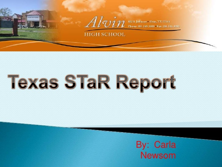 Texas STaR Report<br /><br />By: Carla Newsom<br />