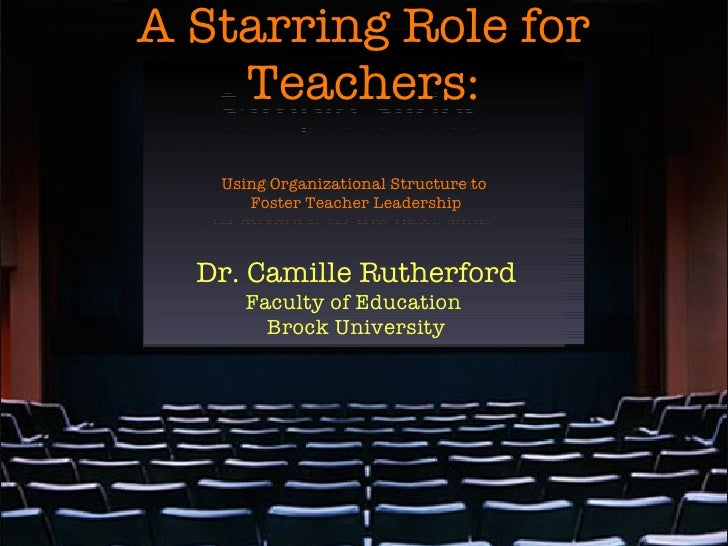 A Starring Role for Teachers: <ul><ul><li>Dr. Camille Rutherford </li></ul></ul><ul><ul><li>Faculty of Education  </li></u...