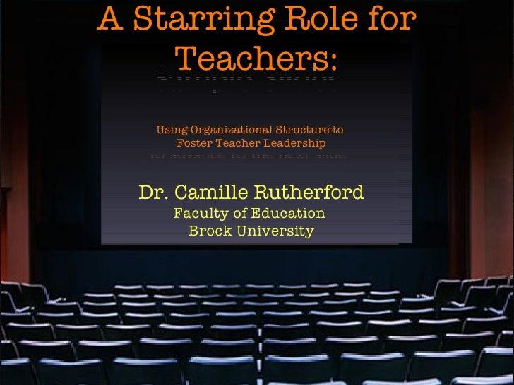 Teacher Leadership: A Starring Role for Teachers