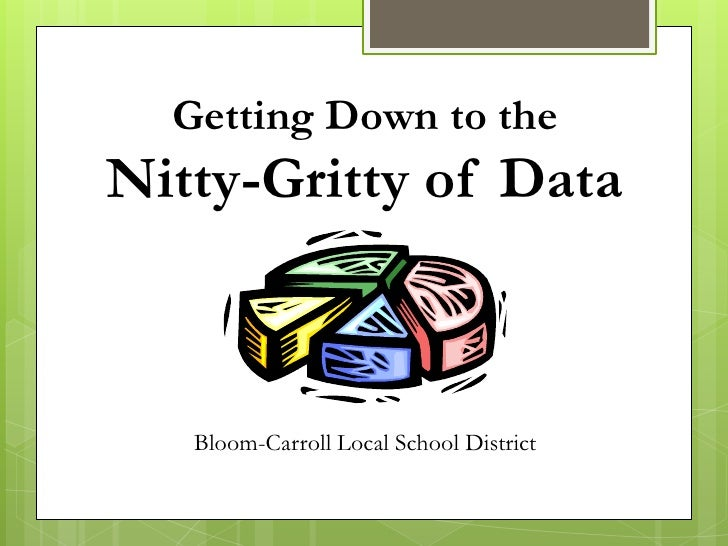 Getting Down to the Nitty Gritty of Data: Becoming A Data-Driven District