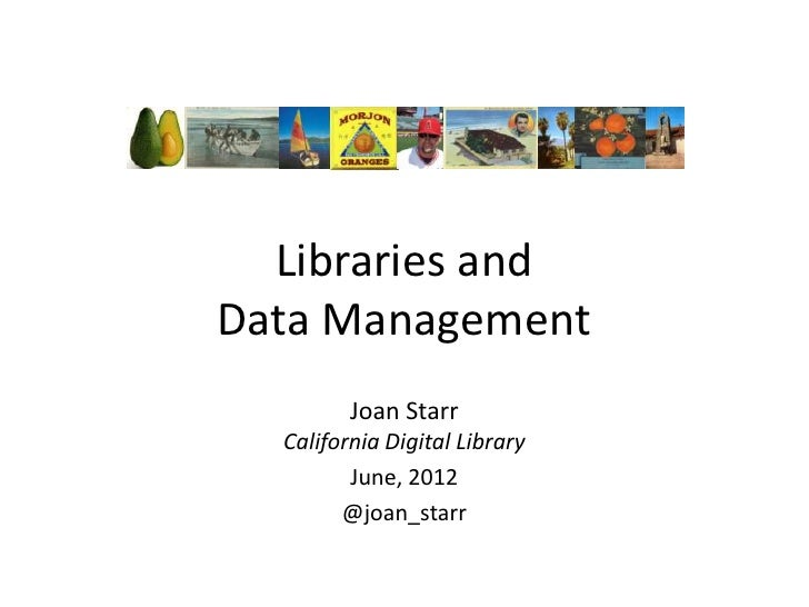 Libraries and Data Management