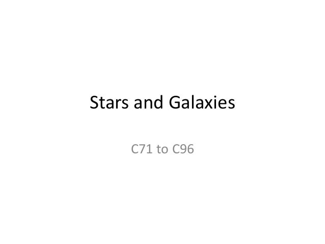 Stars and Galaxies C71 to C96