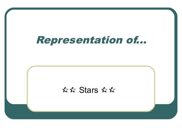 Representation of...  Stars 