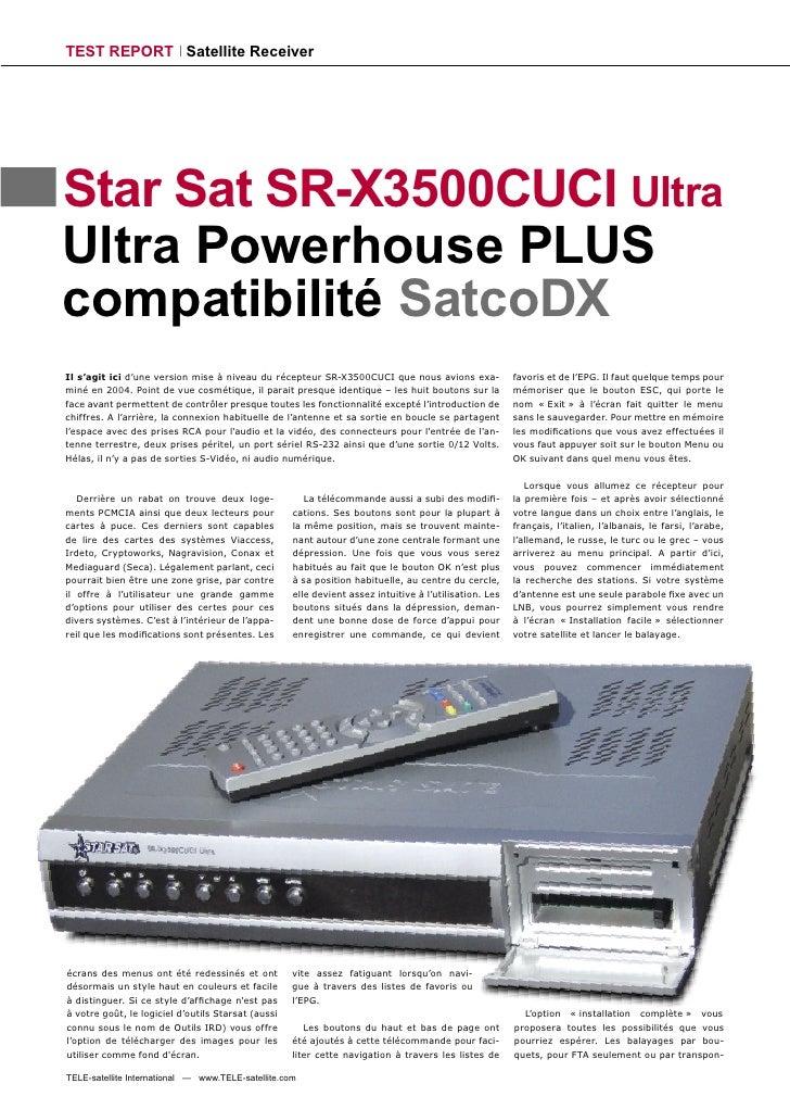 TEST REPORT Satellite Receiver     Star Sat SR-X3500CUCI Ultra Ultra Powerhouse PLUS compatibilité SatcoDX Il s'agit ici d...