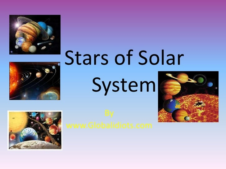 Stars of Solar   System        Bywww.Globalidiots.com