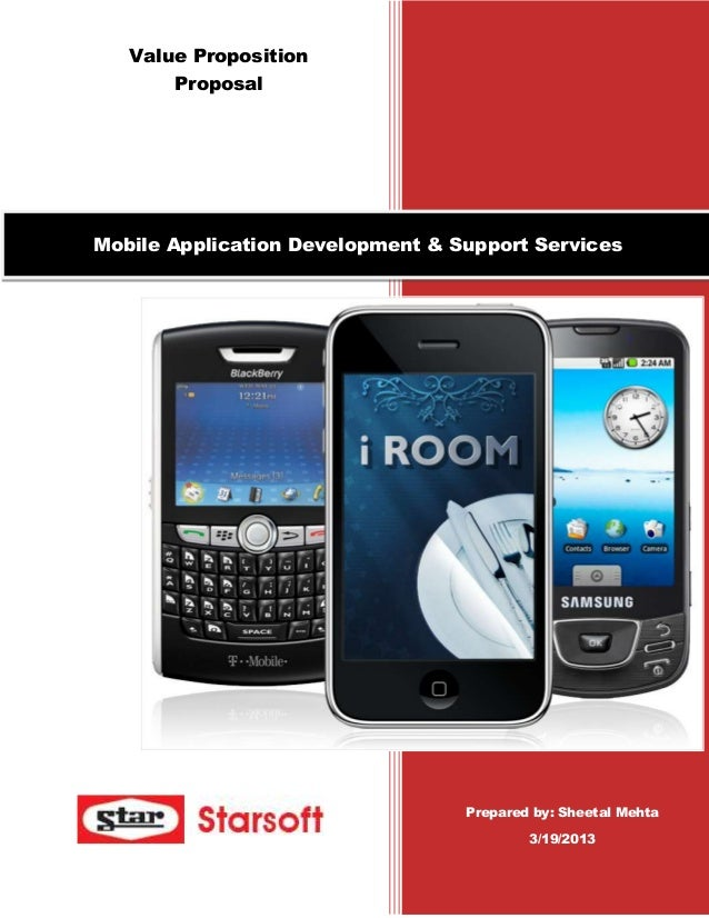 Value Proposition       ProposalMobile Application Development & Support Services                                  Prepare...