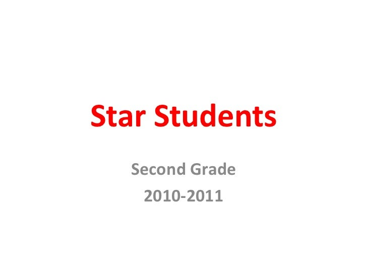 Star Students<br />Second Grade<br />2010-2011<br />