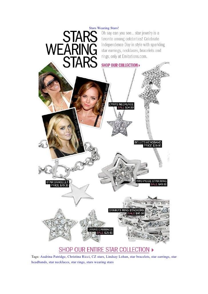 Stars Wearing Stars!     Tags: Audrina Patridge, Christina Ricci, CZ stars, Lindsay Lohan, star bracelets, star earrings, ...