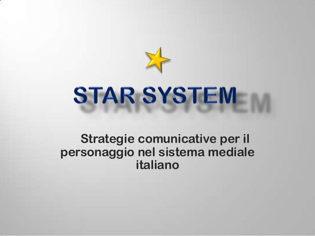 Star system.selezione