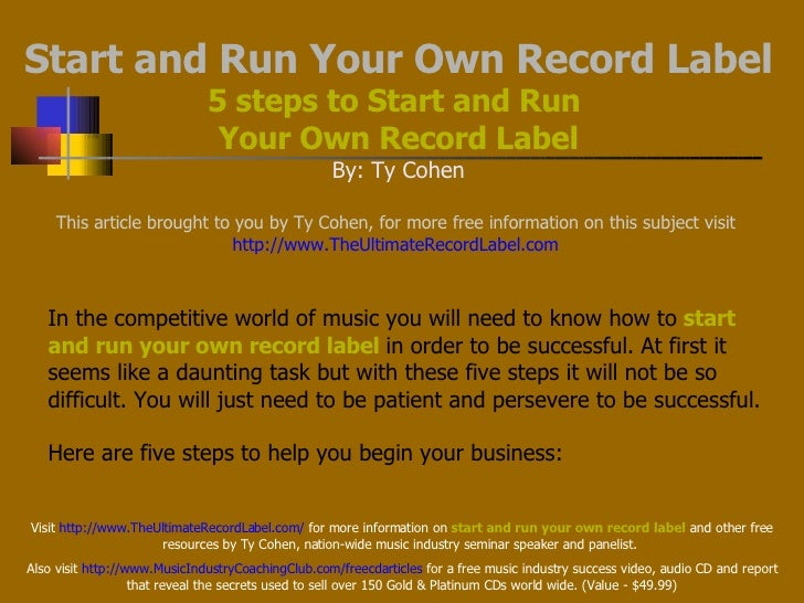 Start And Run Your Own Record Label; 5 Steps