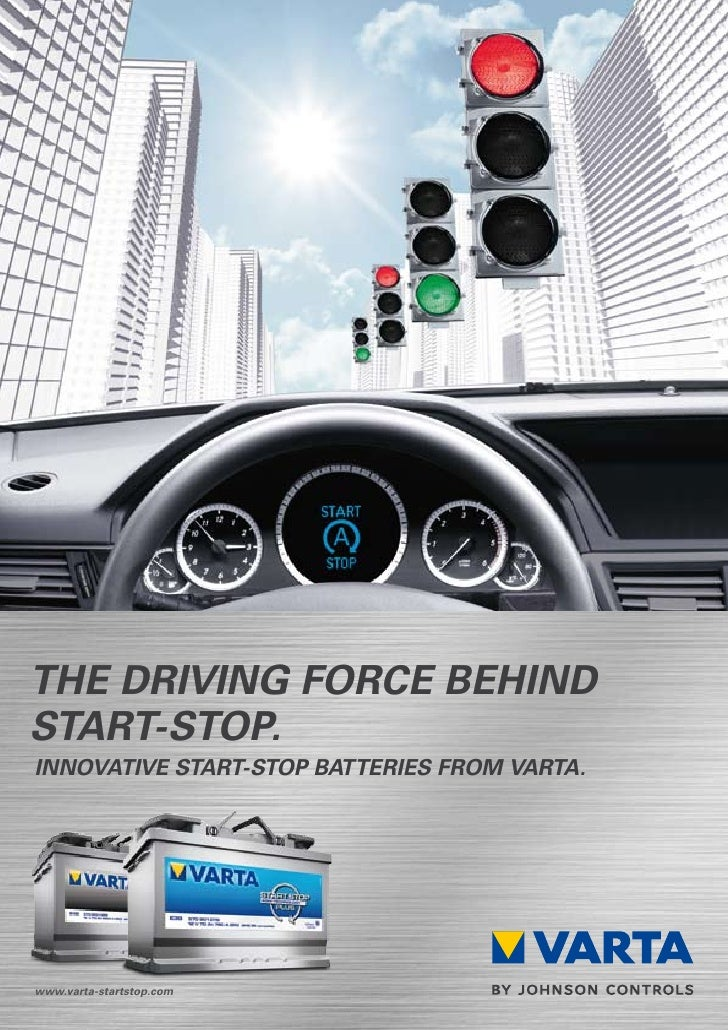 the driving force behindstart-stop.innovative start-stop batteries from varta.www.varta-startstop.com