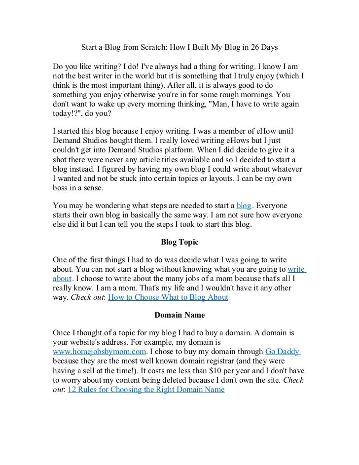 Start a Blog from Scratch: How I Built My Blog in 26 DaysDo you like writing? I do! Ive always had a thing for writing. I ...