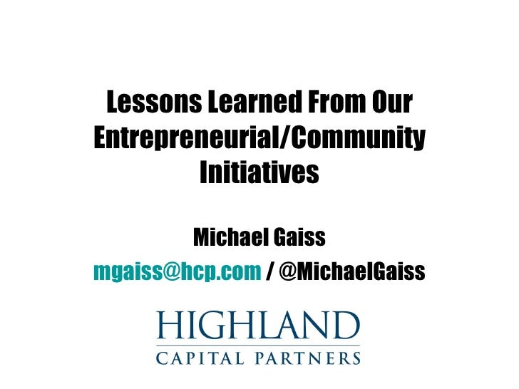 Lessons Learned from Entrepreneurial Initiatives