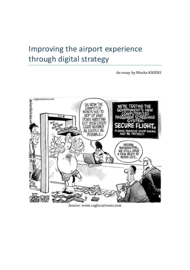 Improvingtheairportexperiencethroughdigitalstrategy                                     AnessaybyMischaKRIENS...