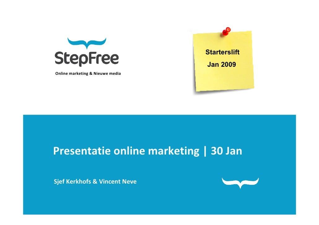 Presentatie Starterslift Breda - Online marketing